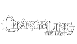 Chronicles of Darkness - Changeling the Lost